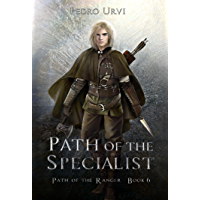 Path of the Specialist: (Path of the Ranger Book 6)
