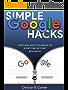 Google Hacks: Amazing Things in Google