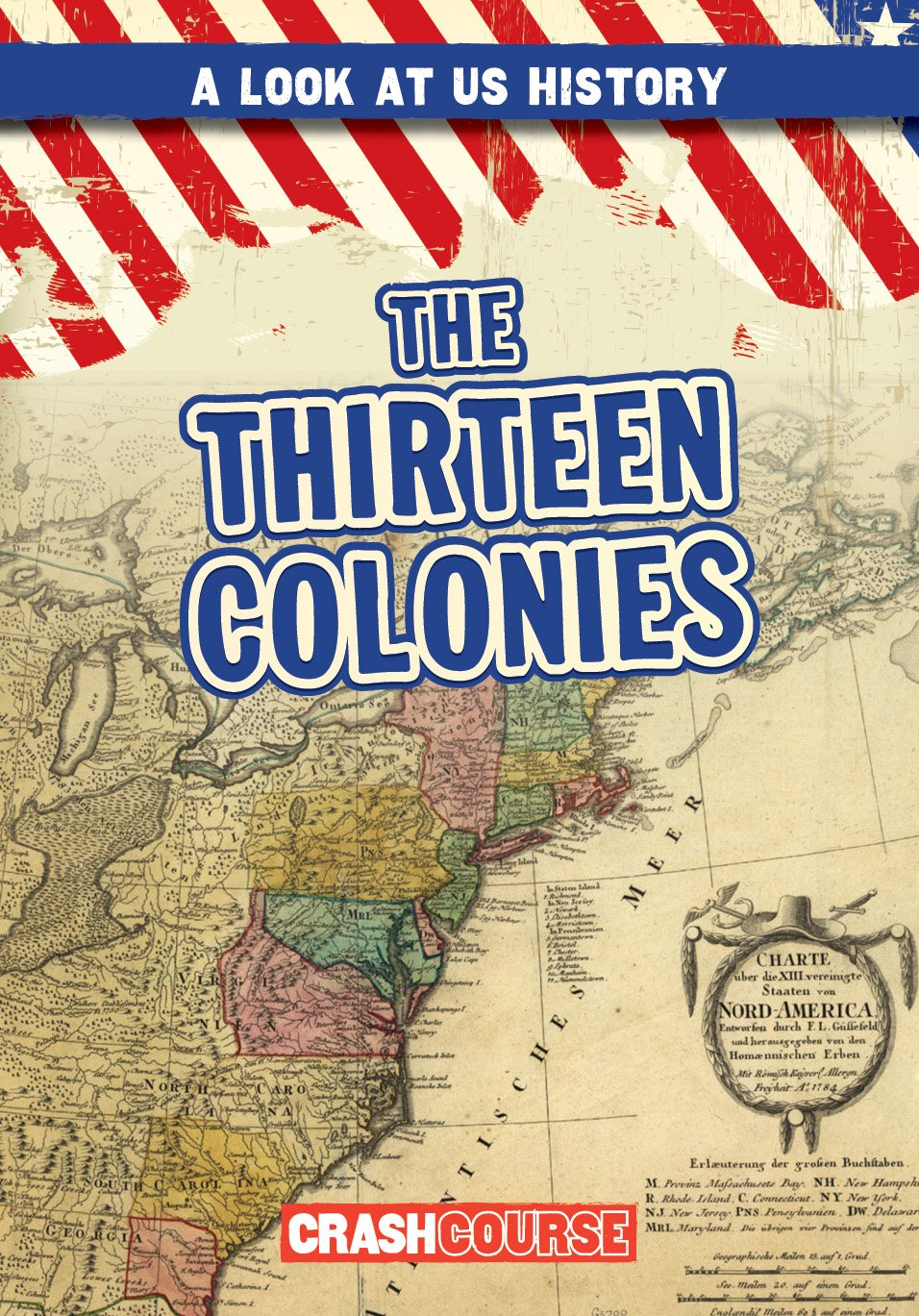 The Thirteen Colonies (A Look at US History) pdf