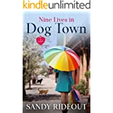 Nine Lives in Dog Town: (Dog Town 7)