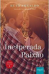 Inesperada Paixão (Trilogia Irmãos Herrera Livro 1) eBook Kindle