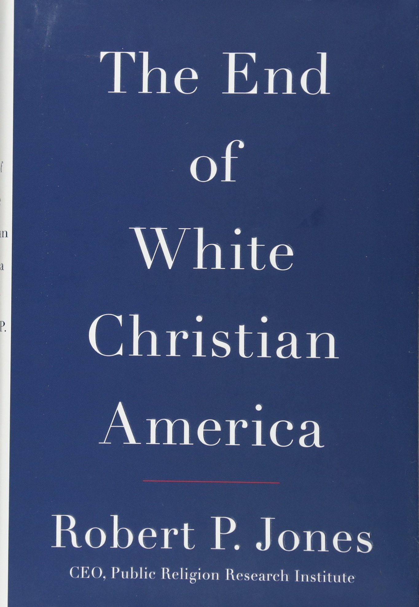 Read Online The End of White Christian America pdf