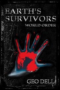 Earth's Survivors: World Order