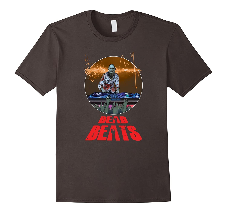Zombie DJ Dead Beats - Halloween Party Shirt-FL