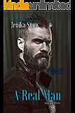 A Real Man: Volume Three (A Real Man Boxset Book 3)