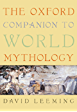 The Oxford Companion to World Mythology (Oxford Companions)