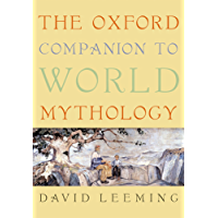 The Oxford Companion to World Mythology (Oxford Companions)
