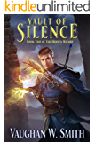 Vault of Silence (The Hidden Wizard Book 2)