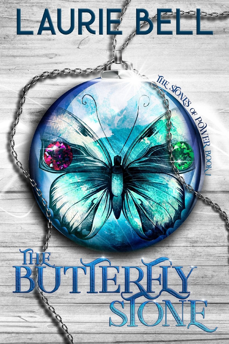 The Butterfly Stone: The Stones of Power, Book 1 PDF