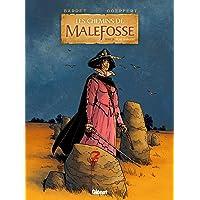 CHEMINS DE MALEFOSSE (LES) T.21