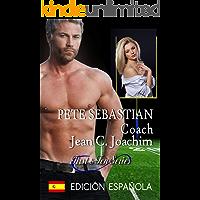 Pete Sebastian, Coach (Edición en español) (First &