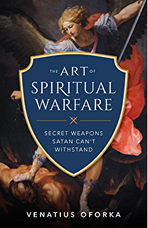 His angels at our side understanding their power in our souls and the art of spiritual warfare the secret weapons satan cant withstand fandeluxe Image collections