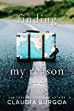 Finding My Reason: A friends to Lovers Romance