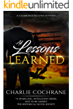 All Lessons Learned: A classic mystery romance (Cambridge Fellows Book 8)