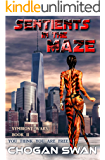 Sentients in the Maze: Symbiont Wars Book II (Symbiont Wars Universe 2)