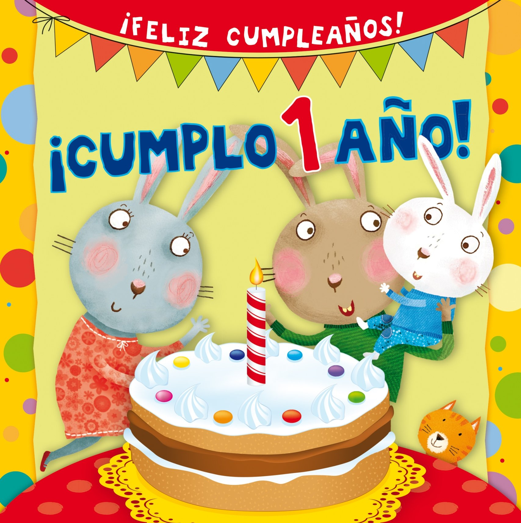 Cumplo 1 ano! (Spanish Edition) (Feliz Cumpleanos!): Silvia ...