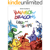 The Rainbow Dragons and Little Sleepy: (Children's book about the Funny Multi-Colored Dragons, Ages 3-7)