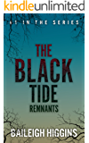The Black Tide: Remnants (Tides of Blood - Young Adult Dystopian Book 1)