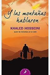 Y las montanas hablaron (Spanish Edition) Mass Market Paperback