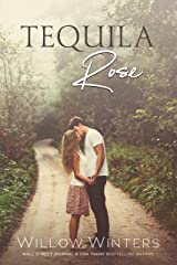 Tequila Rose Kindle Edition