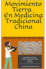 Movimiento Tierra En Medicina Tradicional China (Spanish Edition) Kindle Edition