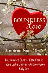Boundless Love Kindle Edition