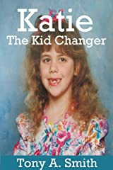Katie the Kid Changer Kindle Edition