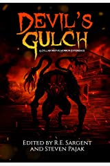 Devil's Gulch: A Collaborative Horror Experience Kindle Edition