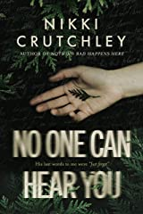 No One Can Hear You Kindle Edition