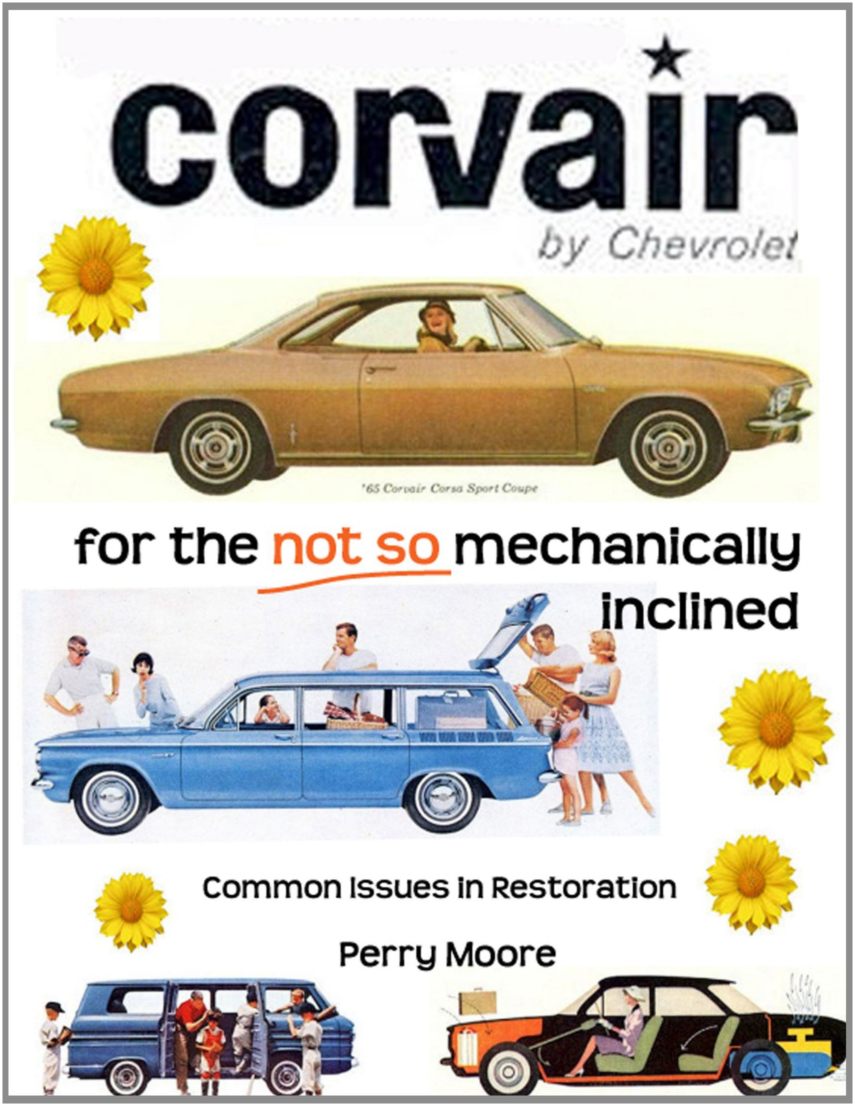 Read Online Corvair For The Not So Mechanically Inclined PDF