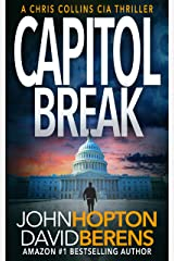 Capitol Break: A Chris Collins CIA Thriller Kindle Edition