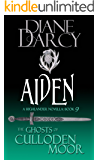Aiden: A Highlander Romance (The Ghosts of Culloden Moor Book 9)