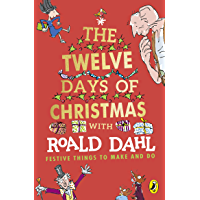 Roald Dahl's The Twelve Days of Christmas: Festive Things to make and do