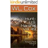 Hunt-U.S. Marshal Vol. 49: Hanging Rock Betrayal