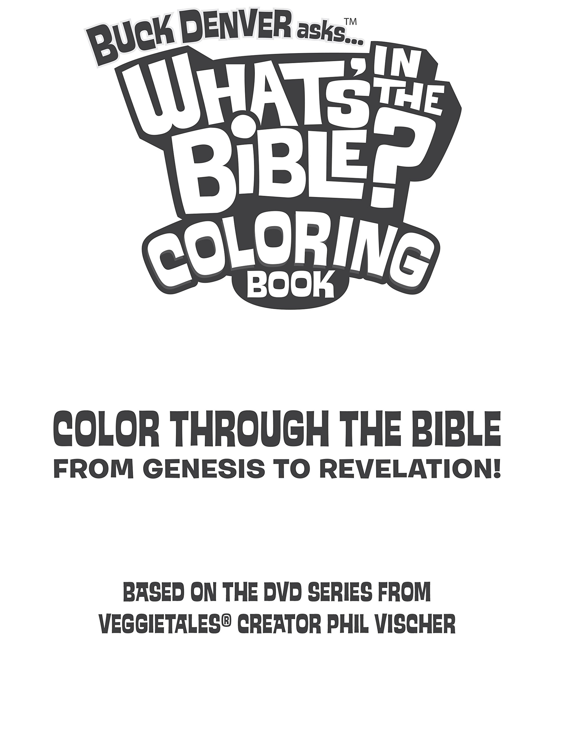 buck denver asks what u0027s in the bible coloring book color