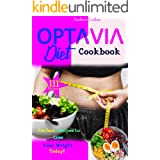 Optavia Diet: 111 Perfect Recipes to Loss Your Weight Today!