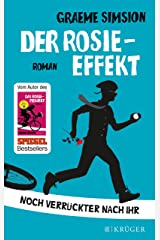 Der Rosie-Effekt: Roman (Das Rosie-Projekt 2) (German Edition) Kindle Edition