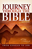 Journey Through the Bible 1 - From Genesis to Job