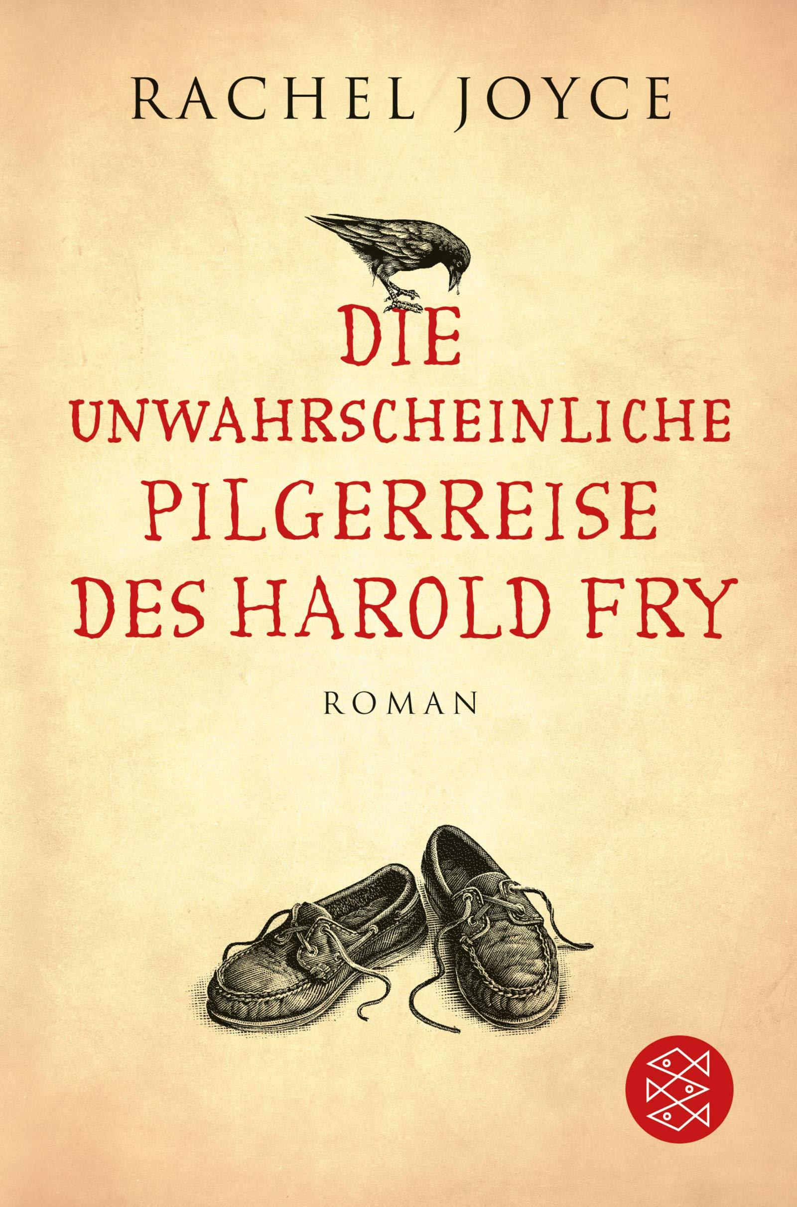 Die Unwahrscheinliche Pilgerreise Des Harold Fry  Roman  Hochkaräter