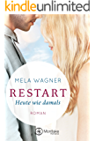 Restart - Heute wie damals (Leni und Paul 2) (German Edition)