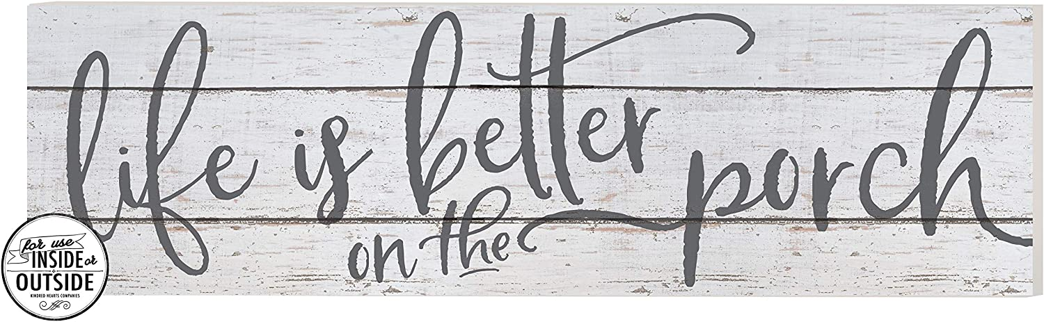 """Kindred Hearts Indoor/Outdoor Sign, Life is Better on Porch, White Background, 35"""" x 10"""", Multi"""