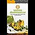 Vamos Desintoxicar: Com refeições que purificam o organismo (Viva Melhor)