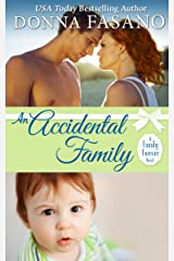 An Accidental Family (A Family Forever Series, Book 4) Kindle Edition