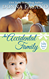 An Accidental Family (A Family Forever Series, Book 4)