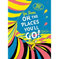 Dr Seuss - Oh, The Places You'll Go