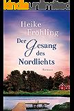Der Gesang des Nordlichts (German Edition)