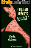 Cinquante Nuisances de Goret ! (French Edition)