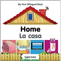 My First Bilingual Book-Home (English-Italian)