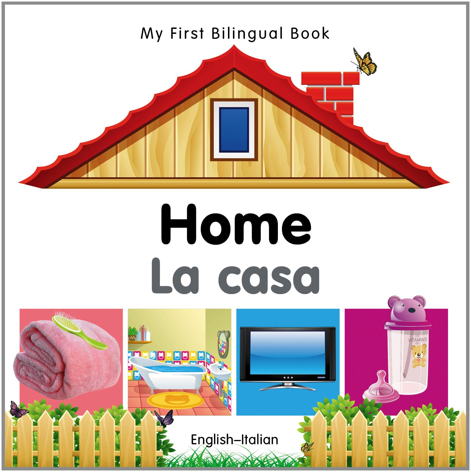 My First Bilingual Book–Home (English–Italian) (Italian and English Edition)