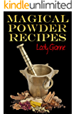 Magical Powder Recipes (English Edition)